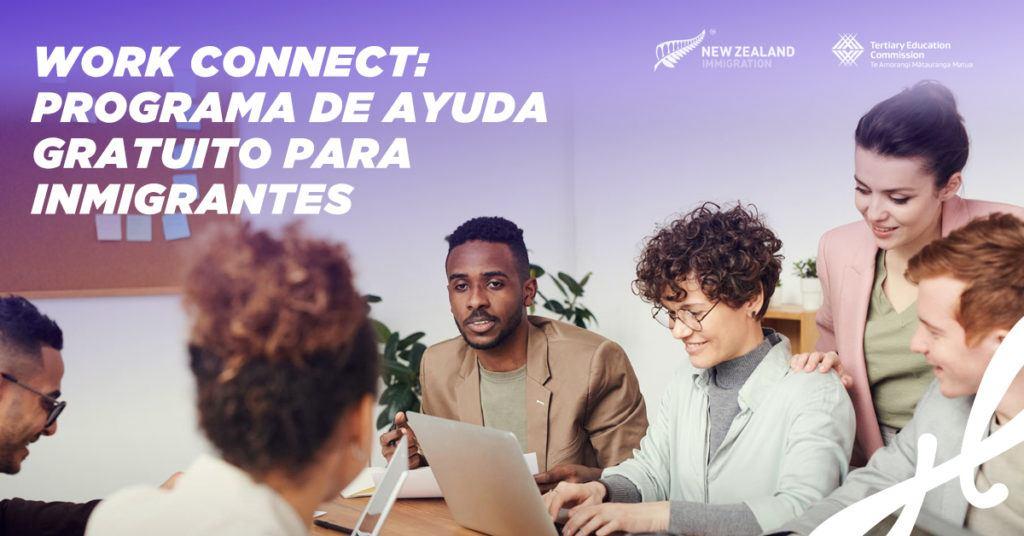 work connect te ayuda a conseguir trabajo en nueva zelanda