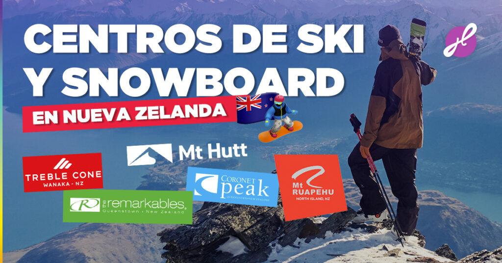 Dónde esquiar o hacer snowboard en Nueva Zelanda?