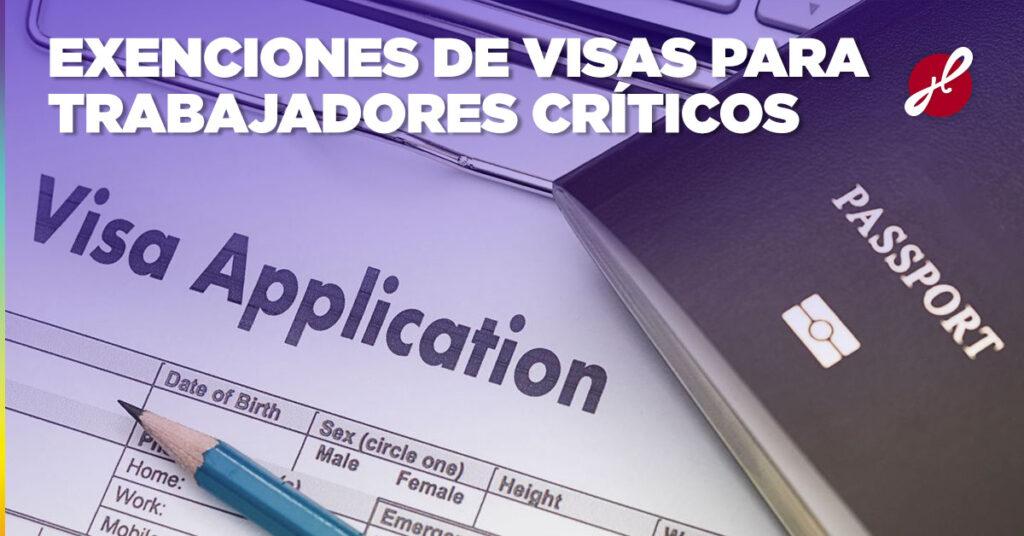 extensiones de visas trabajo critico