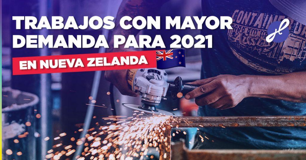 trabajos con mayor demanda nueva zelanda 2021